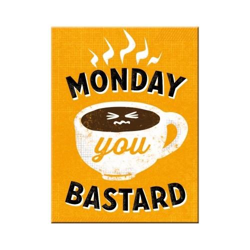 Magnet - Monday you Bastard