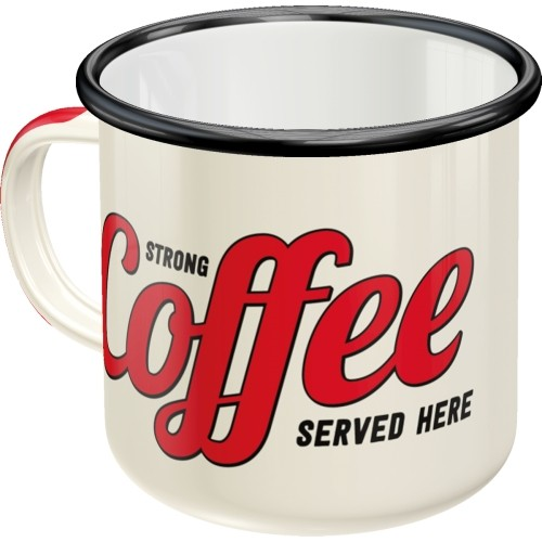 Emaille-Becher - Strong Coffee Served Here