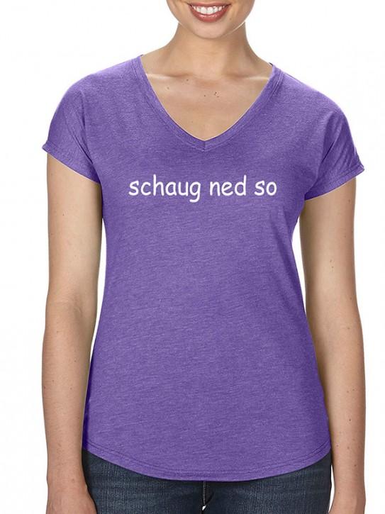 T-Shirt mit Spruch - schaug ned so! Bayerisch Damen Lila-meliert