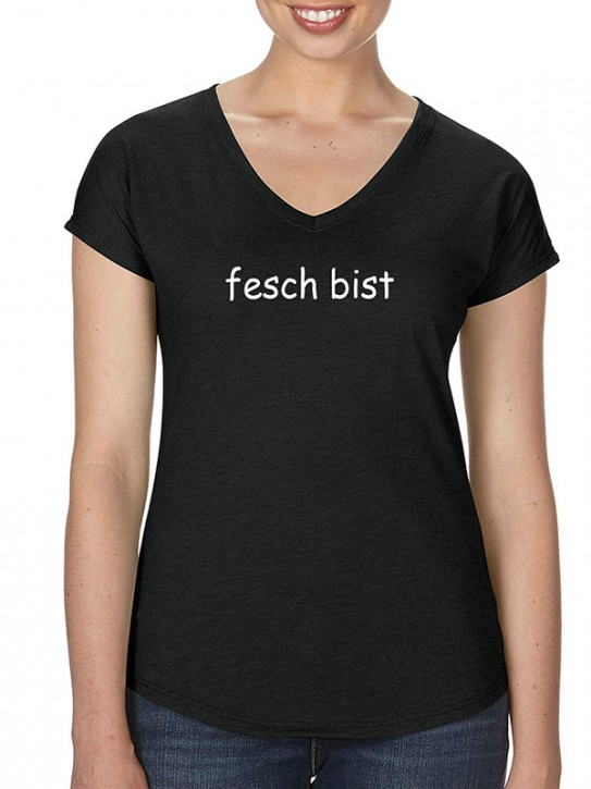 T-Shirt mit Spruch - fesch bist - Bayerisch Damen Schwarz S - XL
