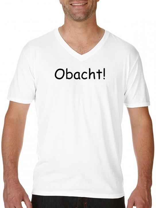 T-Shirt mit Spruch - Obacht! - Bayerisch Herren Weiß