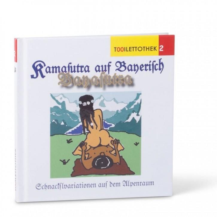 Bayasutra- Das Kamasutra auf Bayerisch